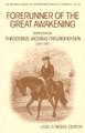 Forerunner of the Great Awakening: Sermons by Theodorus Jacobus Frelinghuysen (Beeke, ed.)
