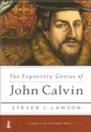 The Expository Genius of John Calvin - A Long Line of Godly Men (Lawson)