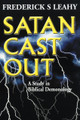 Satan Cast Out: A Study in Biblical Demonology (Leahy)