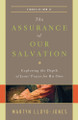 The Assurance of Our Salvation: Exploring the Depth of Jesus' Prayer for His Own (Lloyd-Jones)