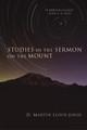 Studies in the Sermon on the Mount (Lloyd-Jones)