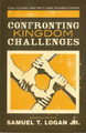 Confronting Kingdom Challenges: A Call to Global Christians to Carry the Burden Together (Logan)
