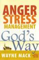 Anger & Stress Management God's Way (Mack)