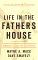 Life in the Father's House: A Member's Guide to the Local Church (Mack)