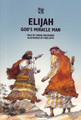 Elijah: God's Miracle Man - Bible Wise Series (Mackenzie)