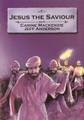 Jesus the Saviour - Bible Alive Series (Mackenzie)