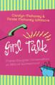Girl Talk: Mother-Daughter Conversations on Biblical Womanhood (Mahaney)