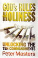 God's Rules for Holiness: Unlocking the Ten Commandments (Masters)