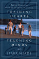 Training Hearts, Teaching Minds: Family Devotions Based on the Shorter Catechism (Meade)