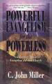 Powerful Evangelism for the Powerless (Miller)