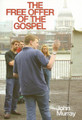 The Free Offer of the Gospel (Murray)