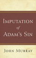 The Imputation of Adam's Sin (Murray)