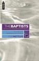 The Baptists, Vol. 2: Beginnings in America (Nettles)