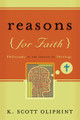 Reasons for Faith: Philosophy in the Service of Theology (Oliphint)
