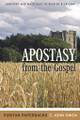 Apostasy from the Gospel - Puritan Paperbacks (Owen)
