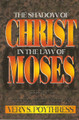 The Shadow of Christ in the Law of Moses (Poythress)