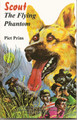 Scout: The Flying Phantom (Prins)