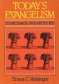 Today's Evangelism: Its Message and Methods (Reisinger)