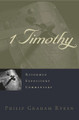 1 Timothy - Reformed Expository Commentary (Ryken)