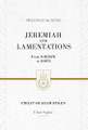 Jeremiah and Lamentations: From Sorrow to Hope - Preaching the Word (Ryken)