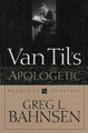Van Til's Apologetic: Readings and Analysis (Bahnsen)