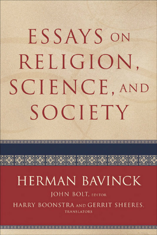 Essays On Religion Science And Society Bavinck  Reformation  Loading Zoom