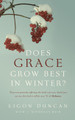 Does Grace Grow Best in Winter? (Duncan)