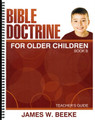 Bible Doctrine For Older Children: Book B - Teacher's Guide (Beeke)