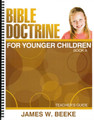 Bible Doctrine for Younger Children: Book A - Teacher's Guide (Beeke)