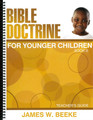 Bible Doctrine for Younger Children: Book B - Teacher's Guide (Beeke)