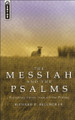 The Messiah and the Psalms: Preaching Christ From all the Psalms (Belcher)