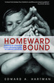 Homeward Bound: Building an Attractive Christ-Centred Family on Eternal Principles (Hartman)