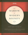 The Marrow of Modern Divinity (Fisher- Christian Focus Hardcover)