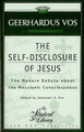 The Self-Disclosure of Jesus: The Modern Debate About the Messianic Consciousness (Vos)