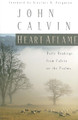 Heart Aflame: Daily Readings from Calvin on the Psalms (Calvin)