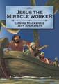 Jesus the Miracle Worker - Bible Alive Series (Mackenzie)