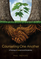 Counseling One Another: A Theology of Interpersonal Discipleship (Tautges)