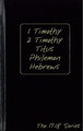 1 Timothy, 2 Timothy, Titus, Philemon and Hebrews: Journible - The 17:18 Series