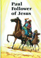 Paul: Follower of Jesus (Ramsbotton)