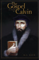 The Gospel as Taught by Calvin (Reed)