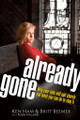 Already Gone: Why Your Kids Will Quit Church and What You can do to Stop It (Beemer & Ham)