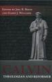 Calvin: Theologian and Reformer (Beeke & Williams, ed.)