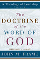 The Doctrine of the Word of God (Frame)