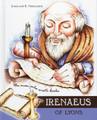 Irenaeus of Lyons: The Man Who Wrote Books (Ferguson)