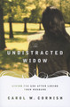 The Undistracted Widow: Living for God After Losing Your Husband (Cornish)