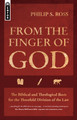 From the Finger of God: The Biblical and Theological Basis for the Threefold Division of the Law (Ross)