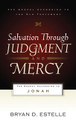 Salvation Through Judgment and Mercy: The Gospel According to Jonah (Estelle)
