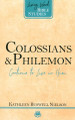 Colossians and Philemon: Continue to Live in Him (Nielson)