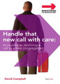 Handle That New Call With Care: Accepting Or Declining a Call To a New Congregation (Campbell)