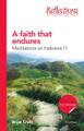 A Faith That Endures: Meditations on Hebrews 11 (Croft)